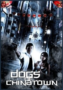 Dogs of Chinatown DVD