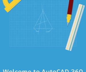 ¿Qué es y Cómo Puedes Aprovechar AutoCAD 360?