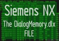 Siemens NX DialogMemory.dlx file