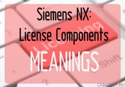 Siemens NX License Bundle Components