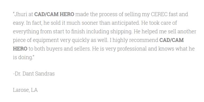 Dant Sandras Testimonial for CAD/CAM HERO