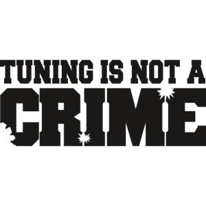 Tuning is not a crime sticker 02 35 cm