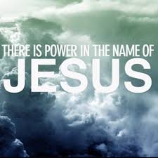 Power in name of Jesus