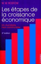 Rostow Walt Whitman Les Etapes De La Croissance Economique Livre 896646387 ML 57ff2 Les mensonges théoriques de la Banque mondiale