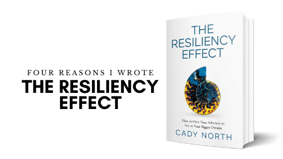 Four Reasons I Wrote The Resiliency Effect