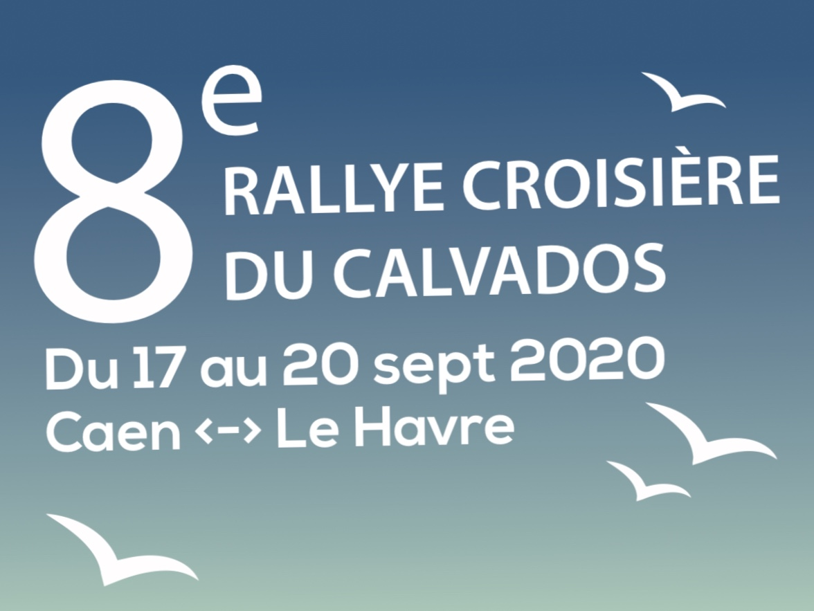 8e Rallye Croisière du Calvados organisé par le Caen Yacht Club
