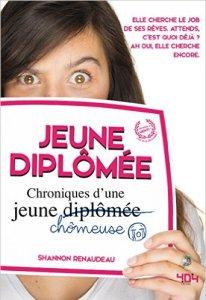 Jeune diplômée, Shannon Renaudeau, 404 éditions
