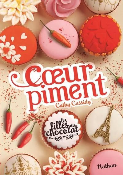 Cathy Cassidy, Les Filles au chocolat, Nathan, Cœur piment