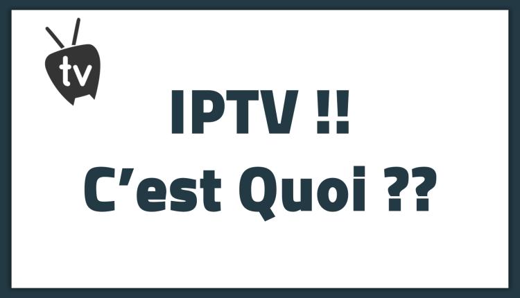 IPTV !! C'est Quoi ? télévision via Internet ?