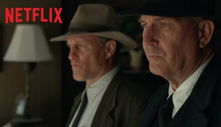 Bande Annonce du nouveau film Netflix The Highwaymen