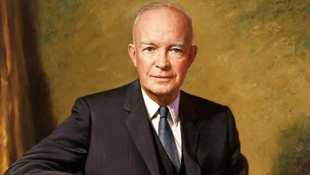 Dwight Eisenhower.