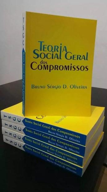 Sorteio de livro: Teoria Social Geral dos Compromissos - Bruno Sérgio D. Oliveira