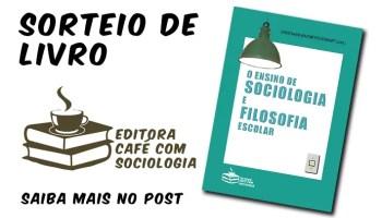 o ensino de Sociologia e de Filosofia escolar
