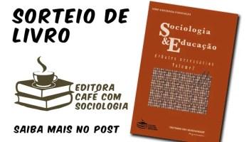 Sociologia & Educação: debates necessários, vol.2