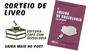 o ensino de sociologia no Brasil, vol.2