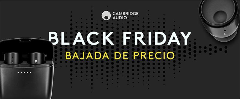 Black Friday Cambridge Audio 1 - Por fin es viernes... Viernes negro: llega el Gran Bazar del Black Friday