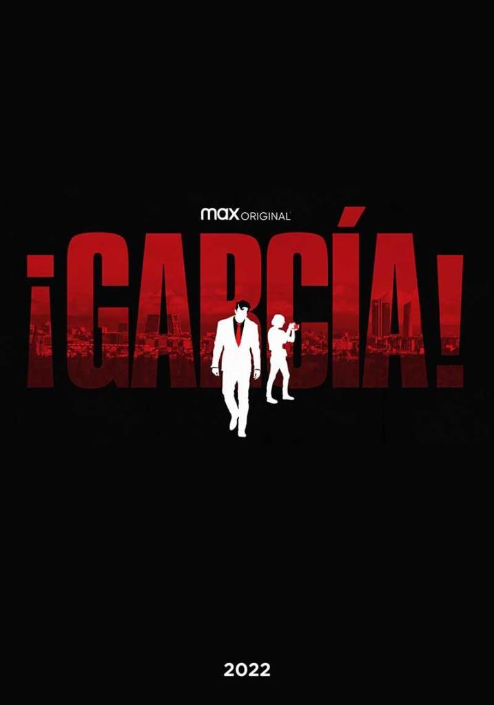 Garcia HBO MAX 1 717x1024 - El cómic ¡García! de Santiago García y Luis Bustos será convertida en serie por HBO MAX