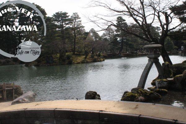 Un día en Kanazawa, lo que no debéis perderos