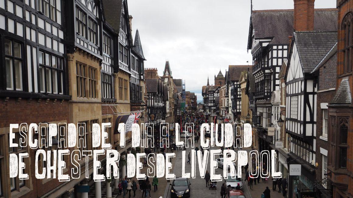 Escapada de 1 día a la ciudad de Chester desde Liverpool