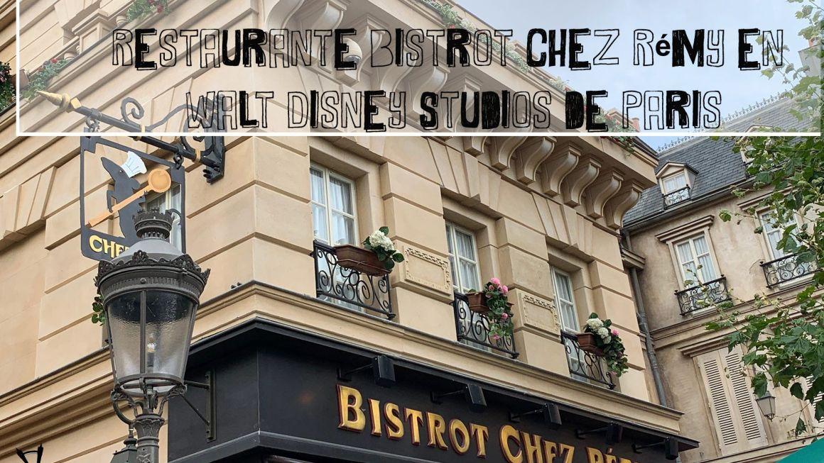 Restaurante Bistrot Chez Rémy en Walt Disney Studios de Paris