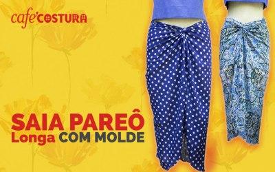 Saia Pareô Longa – com MOLDE