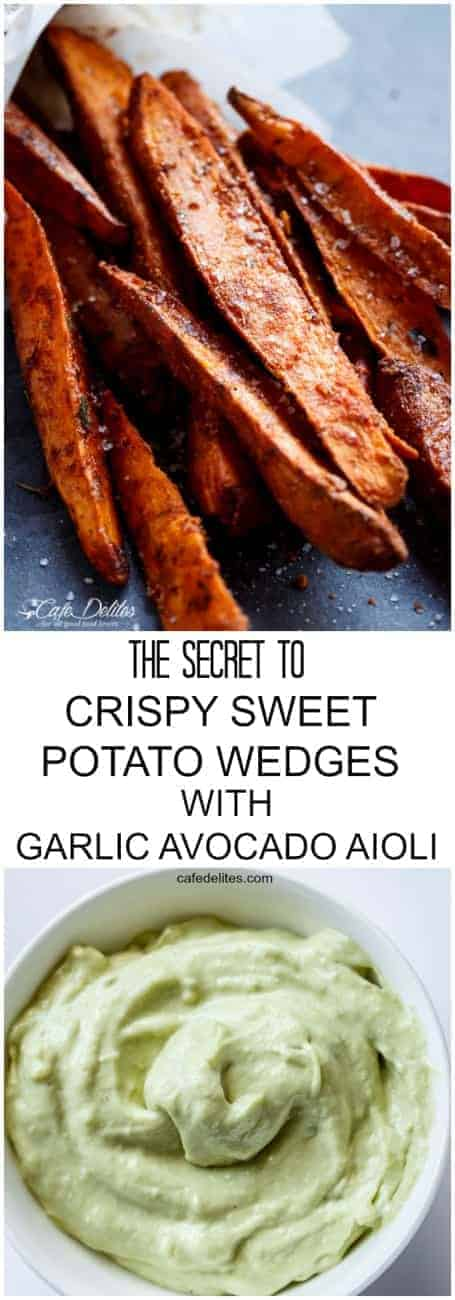 The Secret To Crispy Sweet Potato Wedges with Garlic Avocado Aioli | http://cafedelites.com