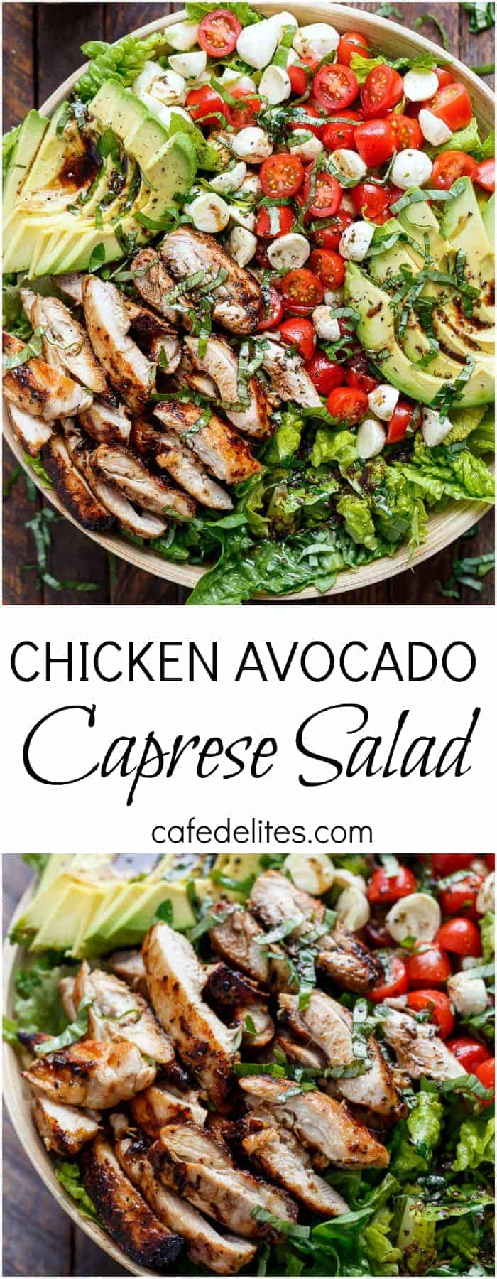 Balsamic Chicken Avocado Caprese Salad is a quick and easy meal in a salad drizzled with a balsamic dressing that doubles as a marinade! | https://cafedelites.com