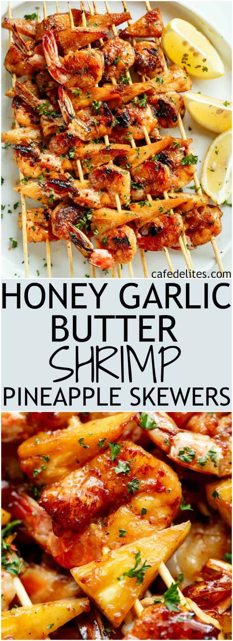 Honey Garlic Butter Shrimp Pineapple Skewers are cooked in the most incredible honey garlic butter sauce! Sweet and buttery, a family favourite! | https://cafedelites.com