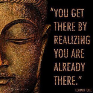 You are Already There - Eckhart Tolle