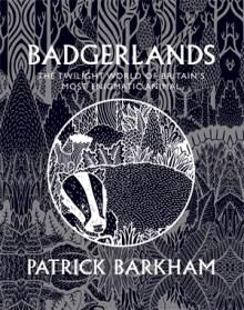 Badgerlands by Patrick Barkham