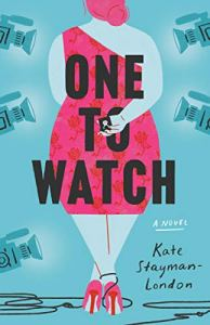 Cover of One to Watch by Kate Stayman-London