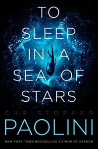 Cover of To Sleep in a Sea of Stars by Christopher Paolini