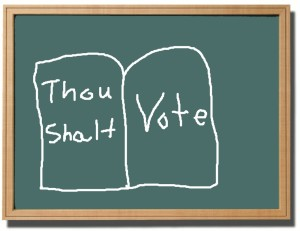 """Blackboard with the words """"Thou Shalt Vote"""""""