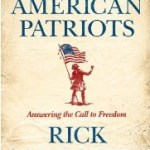Rick Santorum's New Book American Patriots Releases Today
