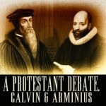 Arminianism and Calvinism: Total Depravity vs. Free Will