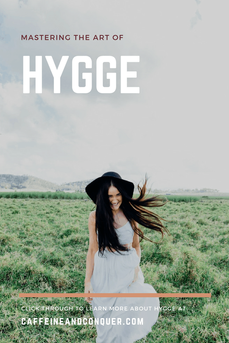 "Why we're obsessed with the Danish word ""hygge"". An intangible word that describes a feeling or mood. There are ways to use hygge in your life to create contentment, happiness, relaxation, and calm. Read through the learn and master the art of hygge. Or pin for later! #hygge #whatishygge"