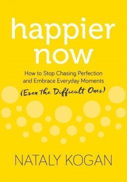 Book cover screenshot for Happier Now by Nataly Kogan, self-help books