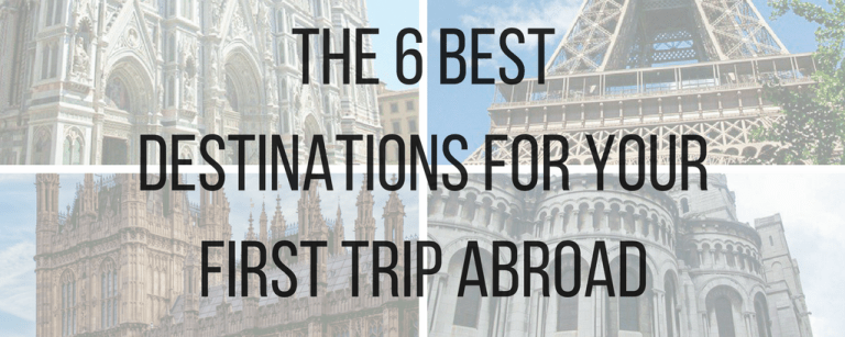 Discover the 6 best destinations for your first trip abroad at CaffeineAndRoses.com