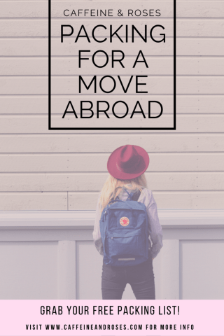 One of the hardest parts of moving abroad is packing. Whether you live a minimalist life or you border on hoarder, it's hard to sort through all of our things. Read our best tips on packing for a move abroad now at Caffeine and Roses and download your free moving abroad packing list!