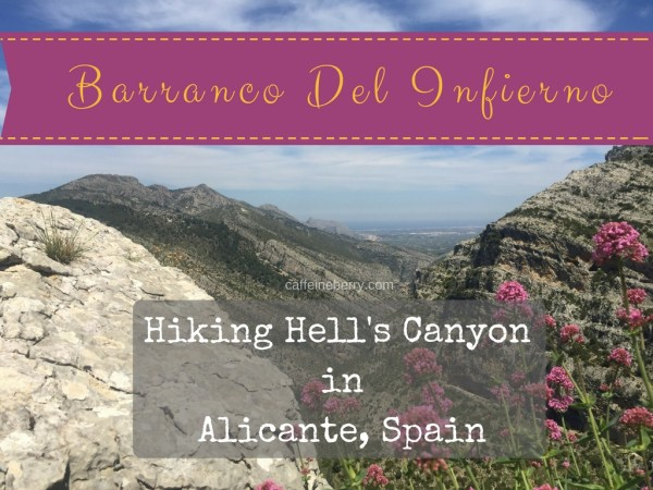 hiking the barranco del infierno in Alicante Spain