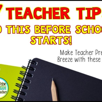 7 Back To School Tips Every Teacher Needs
