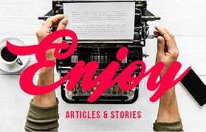 Enjoy Articles and Stories