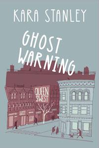 Kara Stanley Ghost Warning cover