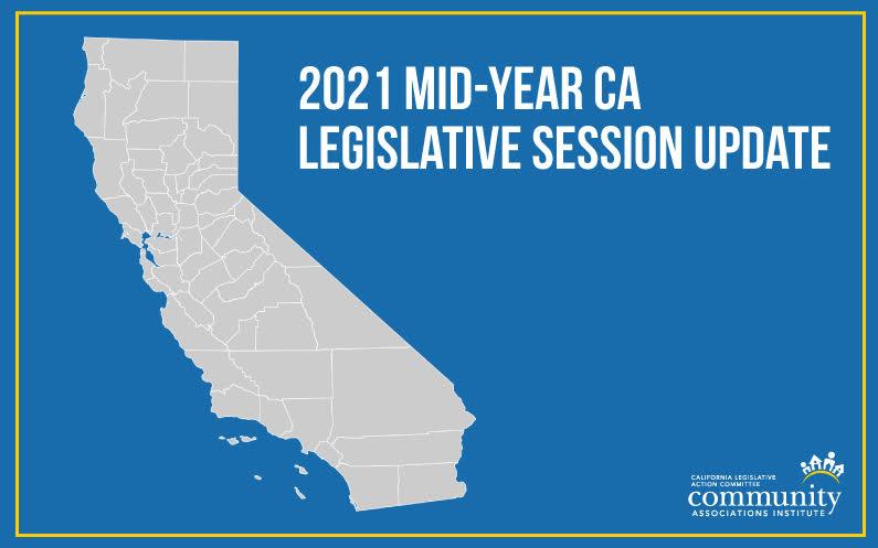 2021 Mid-Year California Legislative Session Update