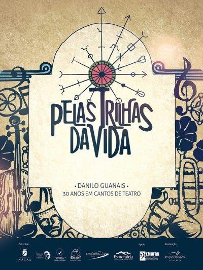 musical-pelas-trilhas-da-vida-de-danilo-guanais