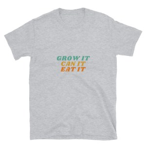 Grow It T-Shirt