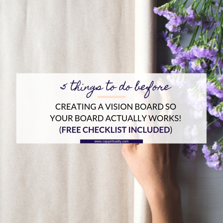 5 Things to Do Before Creating a Vision Board So Your Board Actually Works! (Free Checklist Included)