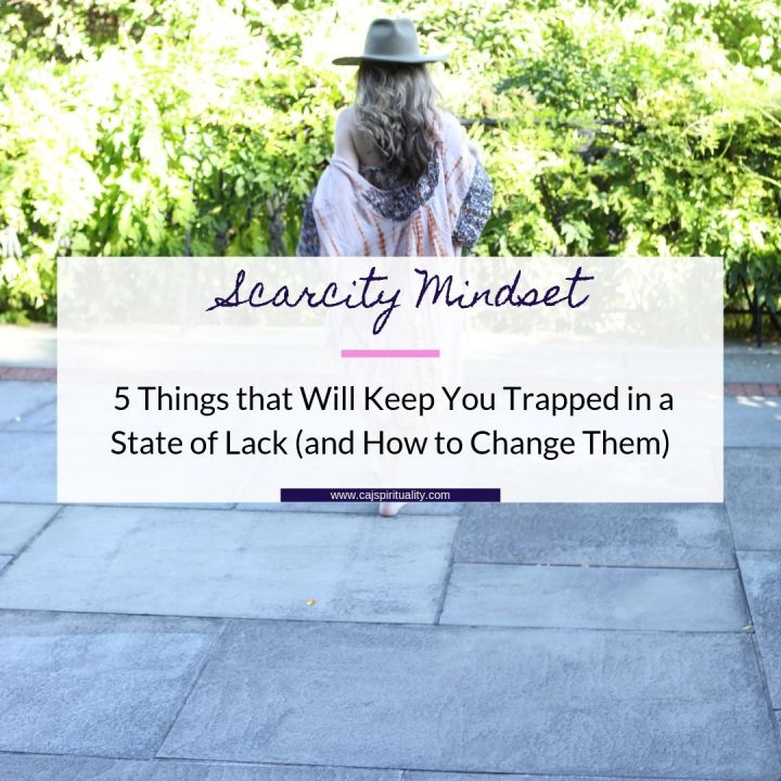 Scarcity Mindset: 5 Things that Will Keep You Trapped in a State of Lack (and How to Change Them)
