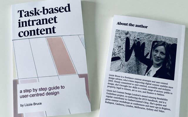 Front cover of Task-based intranets a step by step guide to user-centred design by Lizzie Bruce plus back cover photo of author in black and white with wording about the author, full text for this is provided in HTML on this webpage.