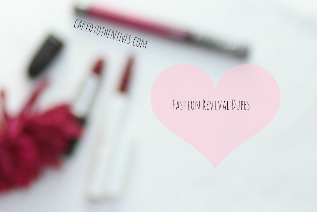 MAC Fashion Revival Dupes   Caked To The Nines